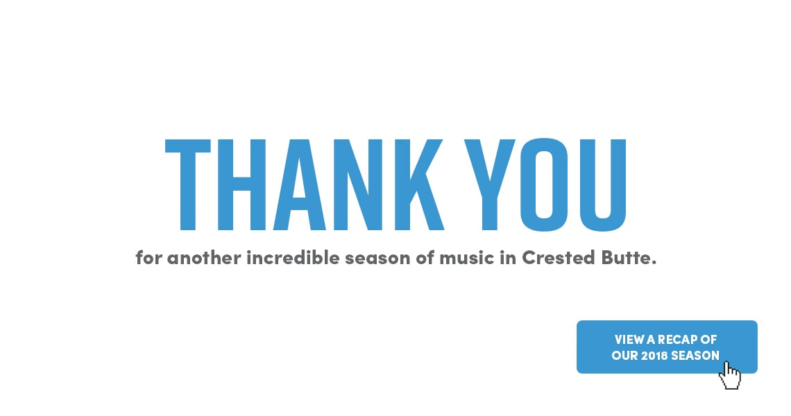 Thank You -Crested Butte Music Festival