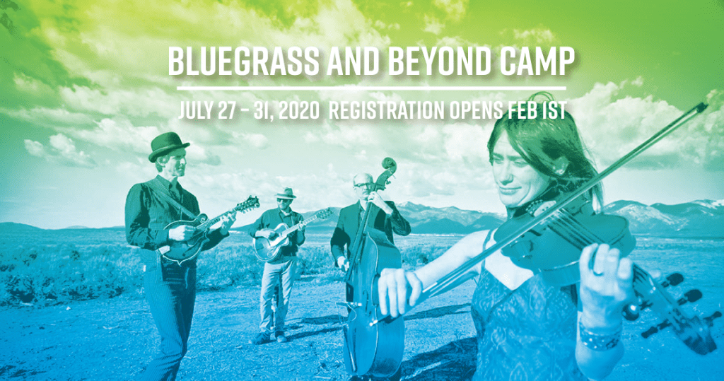Bluegrass and Beyond Camp - July 27 - 31 2020