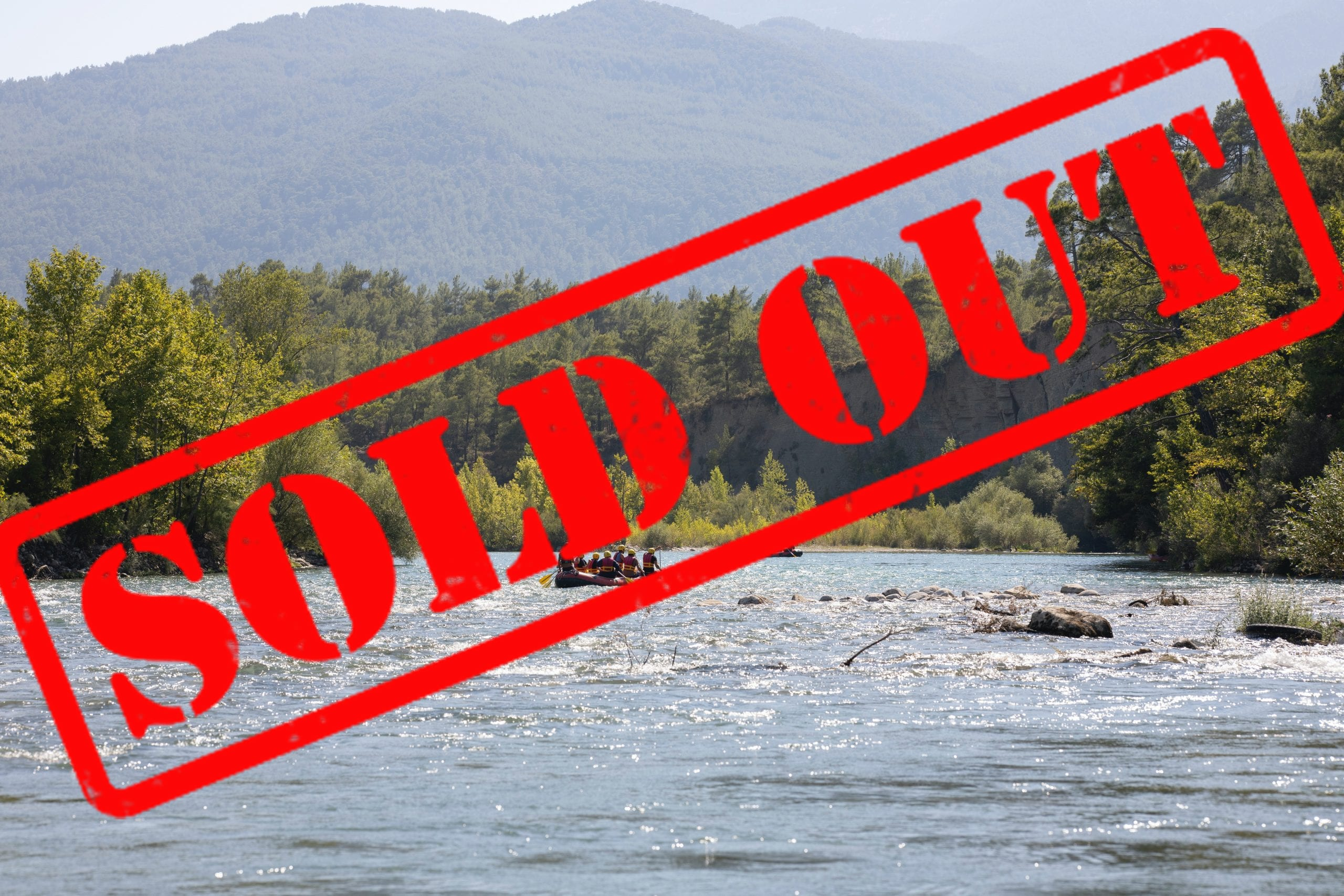 Rafting Sold Out